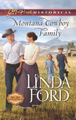 Montana Cowboy Family (Mills & Boon Love Inspired Historical) (Big Sky Country, Book 2)