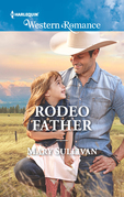 Rodeo Father (Mills & Boon Western Romance) (Rodeo, Montana, Book 1)