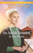 An Amish Reunion (Mills & Boon Love Inspired) (Amish Hearts, Book 4)