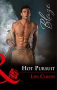 Hot Pursuit (Mills & Boon Blaze) (Hotshot Heroes, Book 4)
