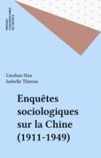 Enquêtes sociologiques sur la Chine (1911-1949)
