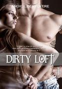 Dirty Loft 4