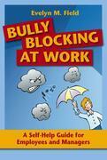 Bully Blocking at Work