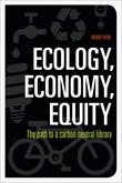 Ecology, Economy, Equity