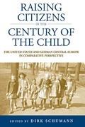 Raising Citizens in the 'Century of the Child'