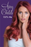 Amy Childs - 100% Me