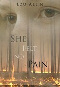 She Felt No Pain