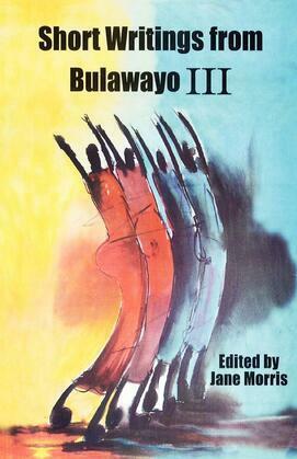 Short Writings from Bulawayo III