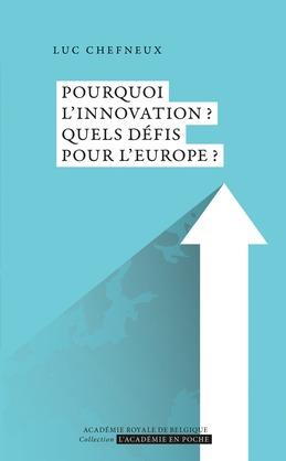 Pourquoi l'innovation?? Quels défis pour l'Europe??