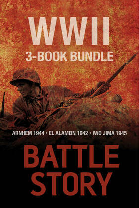 Battle Stories — The WWII 3-Book Bundle