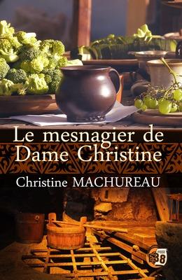 Le mesnagier de Dame Christine