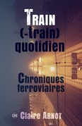Train (-train) quotidien