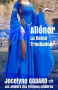 Aliénor, la Reine Troubadour