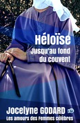 Héloïse, jusqu'au fond du couvent