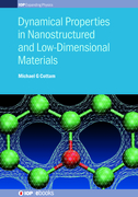 Dynamical Properties in Nanostructured and Low-Dimensional Materials