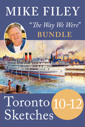 Mike Filey's Toronto Sketches, Books 10-12