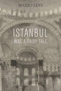 Istanbul Was a Fairy Tale