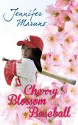 Cherry Blossom Baseball: A Cherry Blossom Book