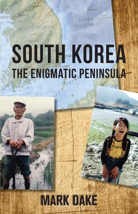 South Korea: The Enigmatic Peninsula