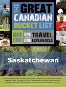 The Great Canadian Bucket List — Saskatchewan
