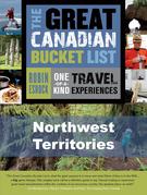 The Great Canadian Bucket List - Northwest Territories