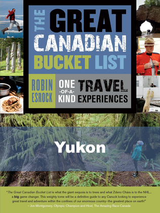 The Great Canadian Bucket List - Yukon