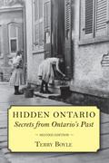 Hidden Ontario: Secrets from Ontario's Past