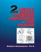 Sheet Metal Forming Processes and Die Design
