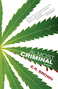 Almost Criminal: A Crime in Cascadia Mystery