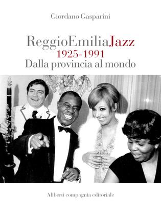 Reggio Emilia Jazz 1925 - 1991