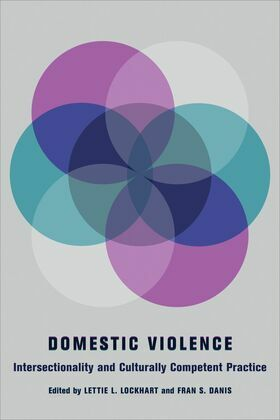 Domestic Violence: Intersectionality and Culturally Competent Practice