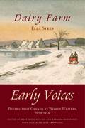 Dairy Farm: Early Voices - Portraits of Canada by Women Writers, 1639-1914