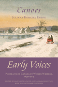 Canoes: Early Voices - Portraits of Canada by Women Writers, 1639-1914