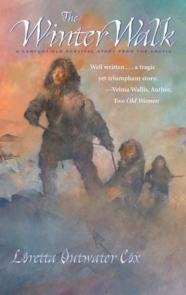 Winter Walk: A Century-Old Survival Story from the