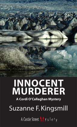 Innocent Murderer: A Cordi O'Callaghan Mystery