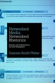 Networked Media, Networked Rhetorics