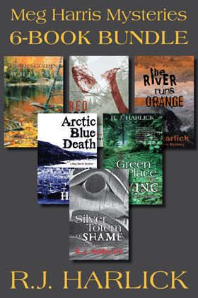 Meg Harris Mysteries 6-Book Bundle: Silver Totem of Shame / Death's Golden Whisper / Red Ice for a Shroud / and 3 more