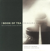 The Book of Tea the Illustrated Classic Edition