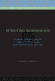 Rewriting Womanhood