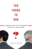 Too Young to Run?