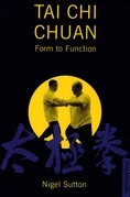 Tai Chi Chuan Form to Function