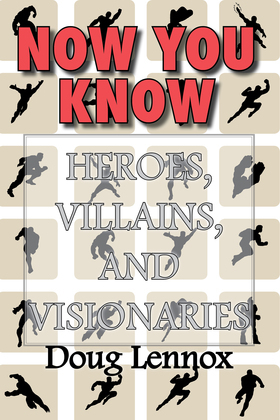 Now You Know - Heroes, Villains, and Visionaries: Now You Know Pirates / Now You Know Royalty / Now You Know Canada's Heroes / Now You Know The Bible