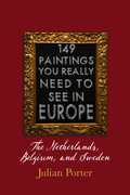 149 Paintings You Really Should See in Europe — The Netherlands, Belgium, and Sweden