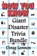 Now You Know — Giant Disaster Trivia Bundle
