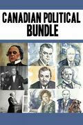 Canadian Political Bundle: Nellie McClung / William Lyon Mackenzie King / John Diefenbaker/ René Lévesque / Maurice Duplessis / James Douglas / John A