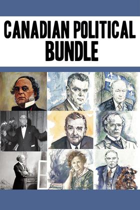 Canadian Political Bundle: Nellie McClung / William Lyon Mackenzie King / John Diefenbaker/ René Lévesque / Maurice Duplessis / James Douglas / John A