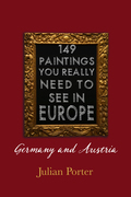 149 Paintings You Really Should See in Europe — Germany and Austria