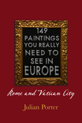 149 Paintings You Really Should See in Europe - Rome and Vatican City