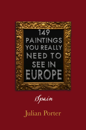 149 Paintings You Really Should See in Europe - Spain