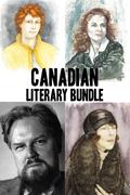 Canadian Literary Bundle: Susanna Moodie / Gabrielle Roy / Robertson Davies / Mazo de la Roche